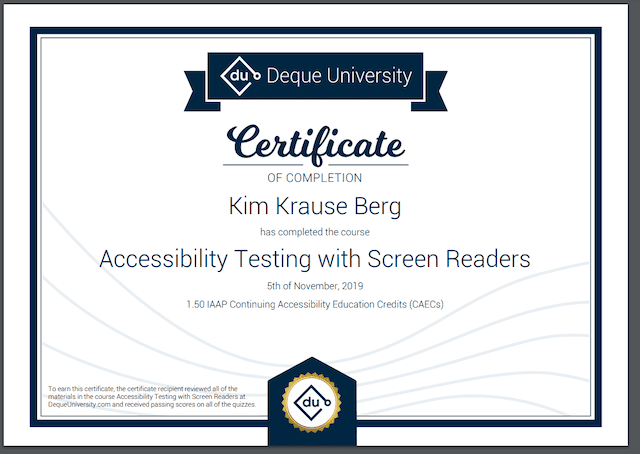 Certificate of Completion from Deque University for Kim Krause Berg on Accessibility Testing with Screen Readers