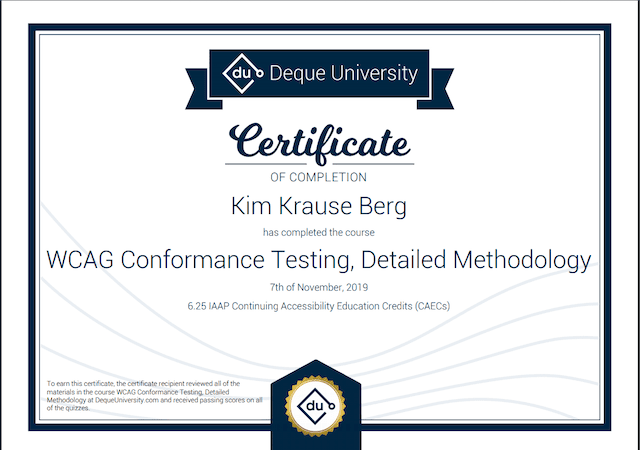Certificate of Completion from Deque University for Kim Krause Berg on WCAG Conformance Testing Detailed Methodology