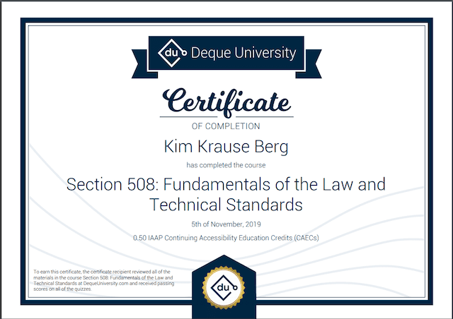 Certificate of Completion from Deque University for Kim Krause Berg on Section 508: Fundamentals of the Law and Technical Standards